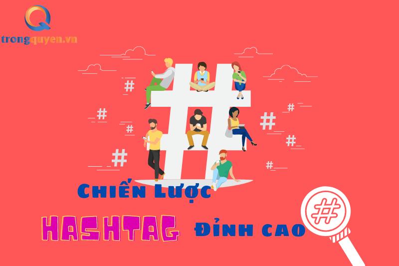 Xây dựng chiến lược Hashtag đỉnh cao