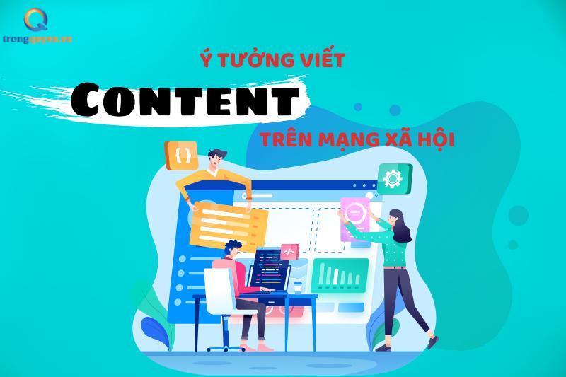 Ý tưởng viết content trên mạng xã hội